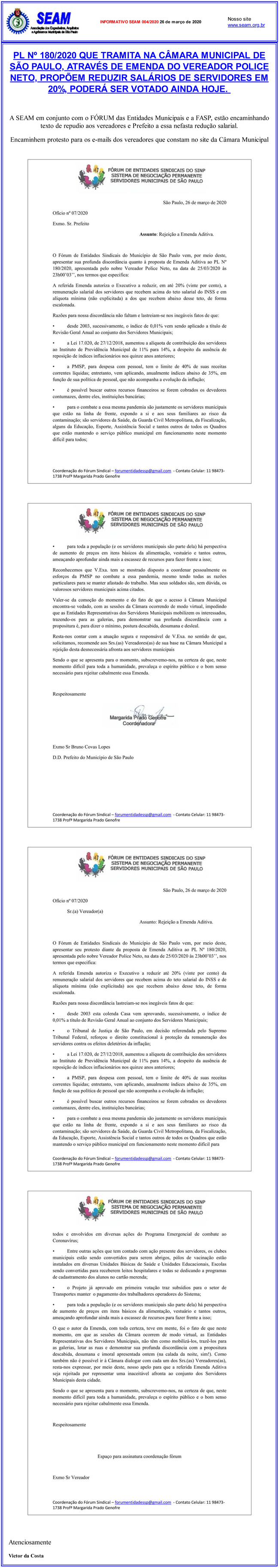 004 – PL Nº 180/2020 QUE TRAMITA NA CÂMARA MUNICIPAL DE SÃO PAULO, ATRAVÉS DE EMENDA DO VEREADOR POLICE NETO, PROPÕEM REDUZIR SALÁRIOS DE SERVIDORES EM 20%, PODERÁ SER VOTADO AINDA HOJE.