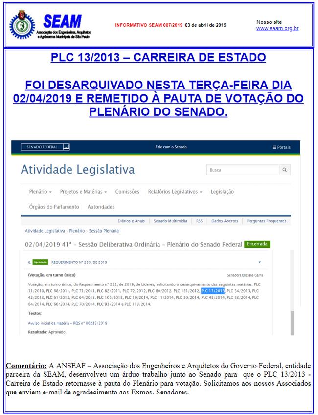 007 – PLC 13/2013 – CARREIRA DE ESTADO FOI DESARQUIVADO NESTA TERÇA-FEIRA DIA 02/04/2019 E REMETIDO À PAUTA DE VOTAÇÃO DO PLENÁRIO DO SENADO.