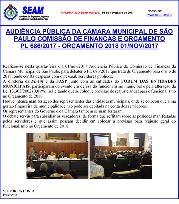028 – AUDIÊNCIA PÚBLICA DA CÂMARA MUNICIPAL DE SÃO PAULO COMISSÃO DE FINANÇAS E ORÇAMENTO PL 686/2017 – ORÇAMENTO 2018 01/NOV/2017