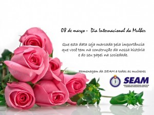 007 2014 – 08 de Março Dia Internacional da Mulher