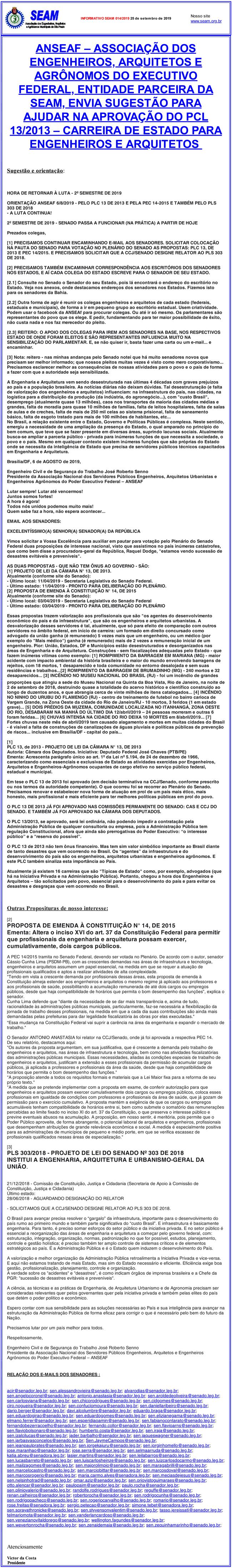 014 – ANSEAF – ASSOCIAÇÃO DOS ENGENHEIROS, ARQUITETOS E AGRÔNOMOS DO EXECUTIVO FEDERAL, ENTIDADE PARCEIRA DA SEAM, ENVIA SUGESTÃO PARA AJUDAR NA APROVAÇÃO DO PCL 13/2013 – CARREIRA DE ESTADO PARA ENGENHEIROS E ARQUITETOS