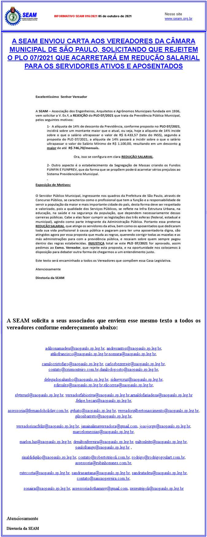 016 – A SEAM ENVIOU CARTA AOS VEREADORES DA CÂMARA MUNICIPAL DE SÃO PAULO, SOLICITANDO QUE REJEITEM O PLO 07/2021 QUE ACARRETARÁ EM REDUÇÃO SALARIAL PARA OS SERVIDORES ATIVOS E APOSENTADOS