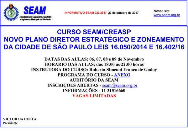 027 – CURSO SEAM/CREASP NOVO PLANO DIRETOR ESTRATÉGICO E ZONEAMENTO DA CIDADE DE SÃO PAULO LEIS 16.050/2014 E 16.402/16
